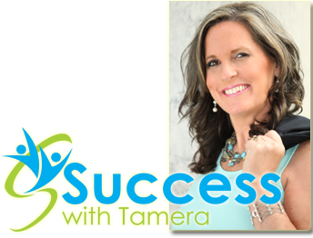 Success With Tamera